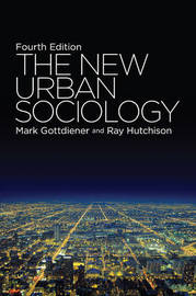 The New Urban Sociology by Mark Gottdiener image