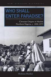 Who Shall Enter Paradise? by Shobana Shankar