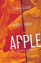 The Apple by Michel Faber image
