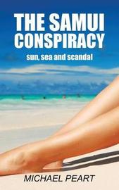 The Samui Conspiracy by Michael Peart