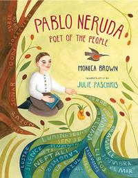 Pablo Neruda by Monica Brown