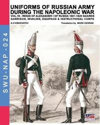 Uniforms of Russian Army During the Napoleonic War Vol.19 by Aleksandr Vasilevich Viskovatov image