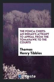 The Ponca Chiefs by Thomas Henry Tibbles