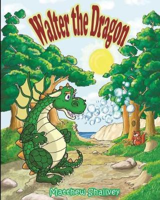 Walter the Dragon by Matthew Shallvey