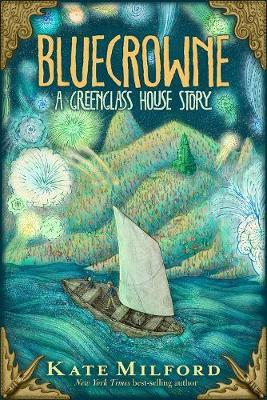 Bluecrowne by Kate Milford