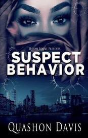 Suspect Behavior by Quashon Davis