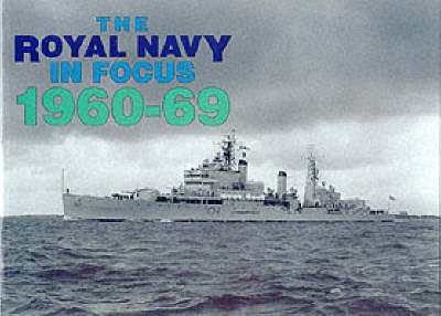 The Royal Navy in Focus