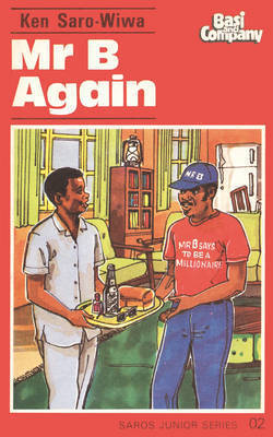 Mr. B. Again by Ken Saro-Wiwa