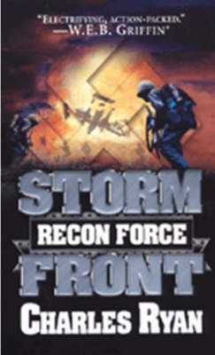 Storm Front: Recon Force by Charles Ryan