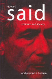 Edward Said by Abdirahman A. Hussein