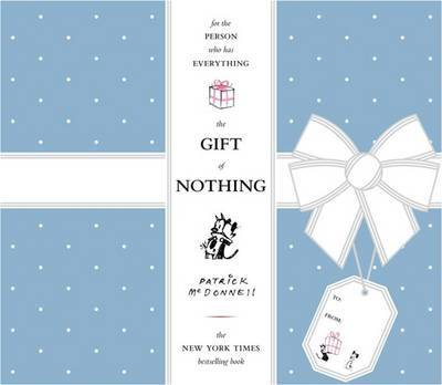The Gift of Nothing by Patrick McDonnell