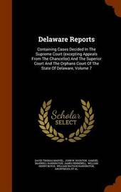 Delaware Reports by David Thomas Marvel
