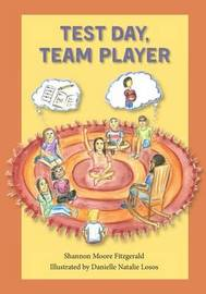 Test Day, Team Player by Shannon Moore Fitzgerald