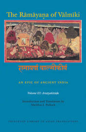 The Ramayana of Valmiki: An Epic of Ancient India, Volume III