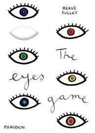 The Eyes Game by Herve Tullet