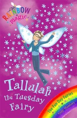 Tallulah the Tuesday Fairy (Rainbow Magic #37 - Fun Day Fairies series) by Daisy Meadows image