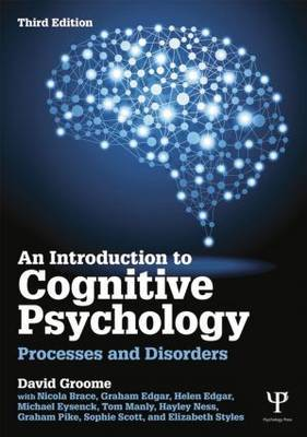 An Introduction to Cognitive Psychology by David Groome