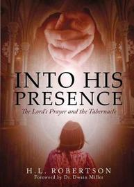 Into His Presence by H L Robertson image