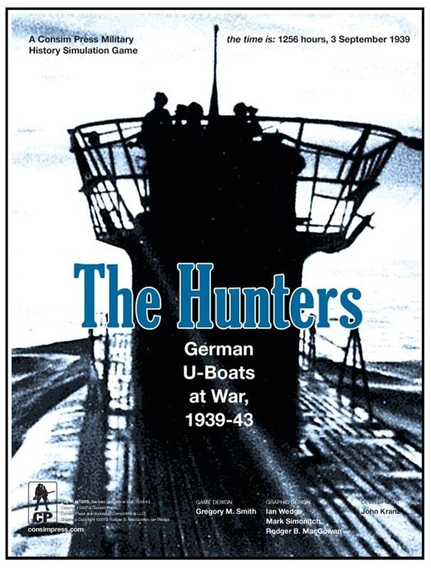 The Hunters: German U-Boats at War - 1939-1943