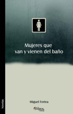Mujeres Que Van Y Vienen Del Bano by Miguel Fortea image