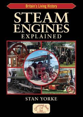 Steam Engines Explained by Stan Yorke image