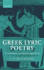 Greek Lyric Poetry by G.O. Hutchinson image