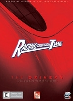 Racing Through Time - The Drivers (6 Disc Set) on DVD