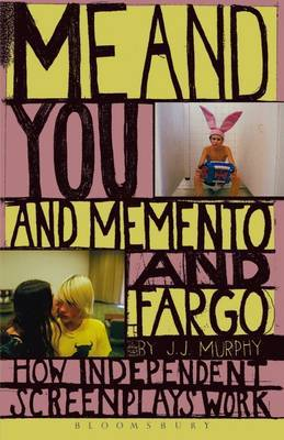 "Me and You and ""Memento"" and ""Fargo"" by J.J. Murphy image"