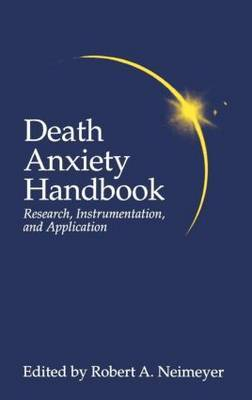 Death Anxiety Handbook: Research, Instrumentation, And Application image