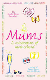 Mums by Sarah Brown