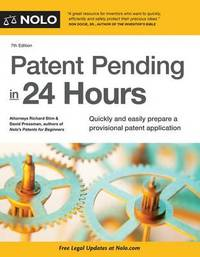 Patent Pending in 24 Hours by Richard Stim