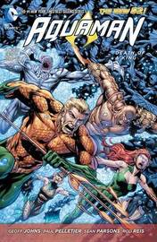 Aquaman Vol. 4 Death Of A King (The New 52) by Geoff Johns