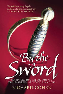 By the Sword by Cohen