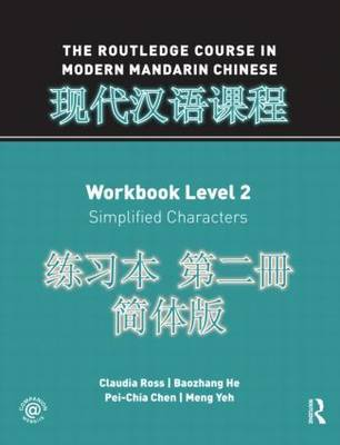 The Routledge Course in Modern Mandarin Chinese Workbook Level 2 (Simplified) by Claudia Ross image