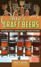 Ohio's Craft Beers by Paul L Gaston