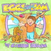 Eggs with Ham the Story of Eggs the Dog and His Best Friend Hamlet by Corbin Hillam image