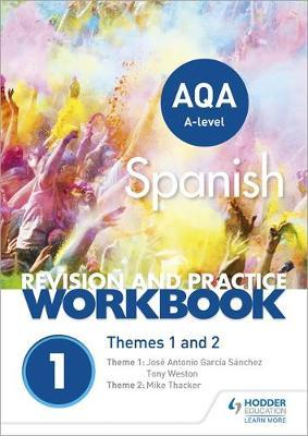 AQA A-level Spanish Revision and Practice Workbook: Themes 1 and 2 image