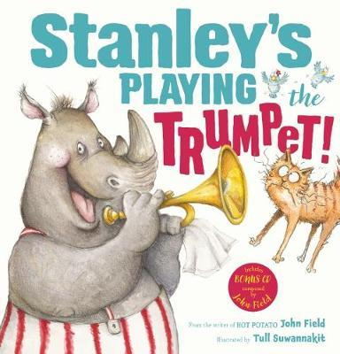 Stanley's Playing the Trumpet! HB + CD by Field,John