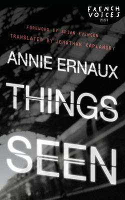 Things Seen by Annie Ernaux image