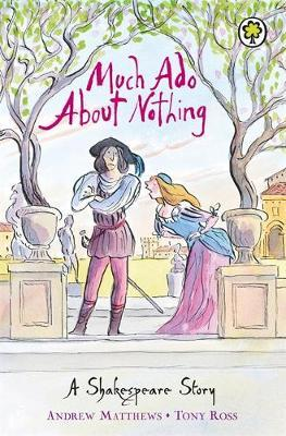 A Shakespeare Story: Much Ado About Nothing by Andrew Matthews image