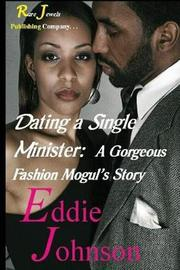 Dating a Single Minister by Eddie Johnson