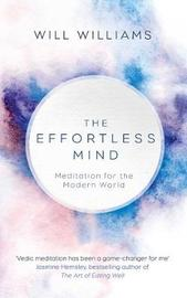 The Effortless Mind by Will, Williams image