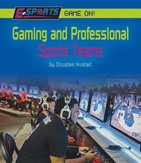 Gaming and Professional Sports Teams by Douglas Hustad
