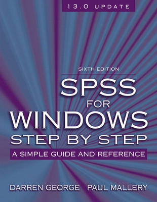 SPSS for Windows Step-by-step: A Simple Guide and Reference, 13.0 Update by Darren George image