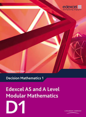 Edexcel AS and A Level Modular Mathematics Decision Mathematics 1 D1 by Keith Pledger image