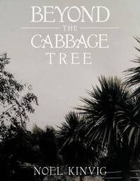 Beyond the Cabbage Tree by Noel Kinvig