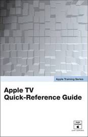 Apple TV Quick-Reference Guide by Peachpit Press image