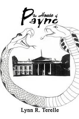The House of Payne by Lynn R. Terelle