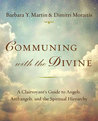 Communing with the Divine by Barbara Y. Martin