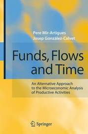 Funds, Flows and Time by Pere Mir Artigues